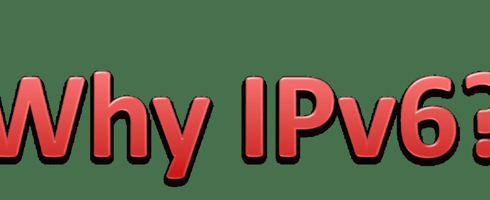 Need IPv6
